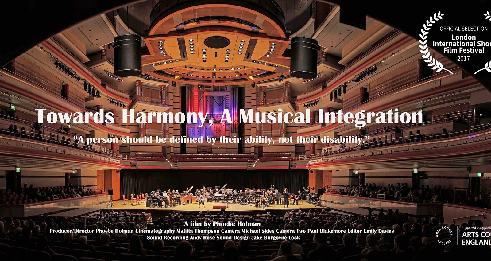 TOwards Harmony poster, wide angle photo of the orchestra on stage at Symphony Hall Birmingham, features the Arts council England logo and teh London international Short Film Festival Logo